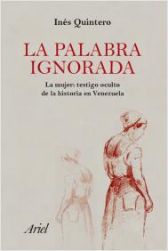portada_la-palabra-ignorada_ines-mercedes-quintero-montiel_201605101907